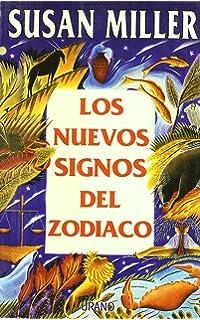 Los Nuevos Signos Del Zodiaco (Spanish Edition)