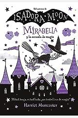 Mirabella y la escuela de magia (Mirabella) (Spanish Edition) Kindle Edition
