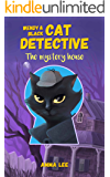 Children's Book : Wendy & Black (Cat Detective 1): The Mystery House ( Women Sleuth and Cat, Detective, Mystery books for kids 9-12 )