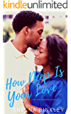 How Deep Is Your Love (The Love Chronicles Book 3)