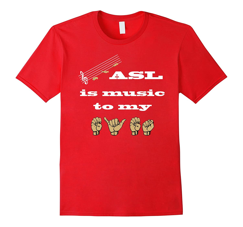 ASL (American Sign Language) Music to my eyes T shirt-BN