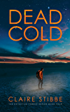 Dead Cold (The Detective Temeke Crime Series Book 4)