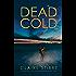 Dead Cold (The Detective Temeke Crime Series Book 4)