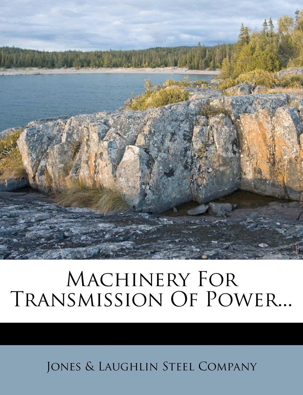 Machinery For Transmission Of Power... pdf epub