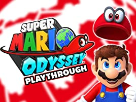 Amazon Com Watch Clip Super Mario Odyssey Playthrough