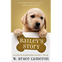 Bailey's Story: A Dog's Purpose Puppy Tale