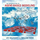 An Introduction to Agent-Based Modeling: Modeling Natural, Social, and Engineered Complex Systems with NetLogo (The MIT Press