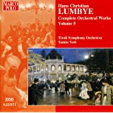 Lumbye: Orchestral Works, Vol. 5