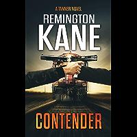 Contender (A Tanner Novel Book 38) (English Edition)