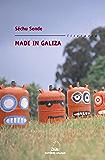 Made in Galiza (Literaria Book 244) (Galician Edition)