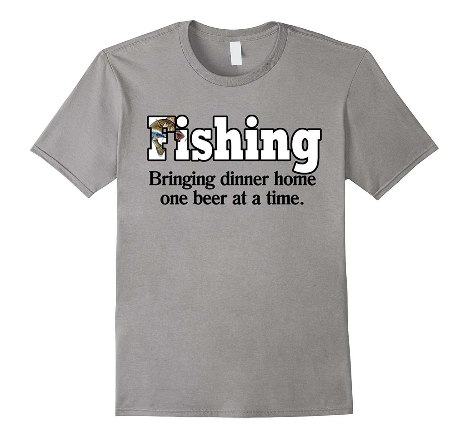 Fishing Bringing Dinner Home One Beer At A Time T-Shirt-TH