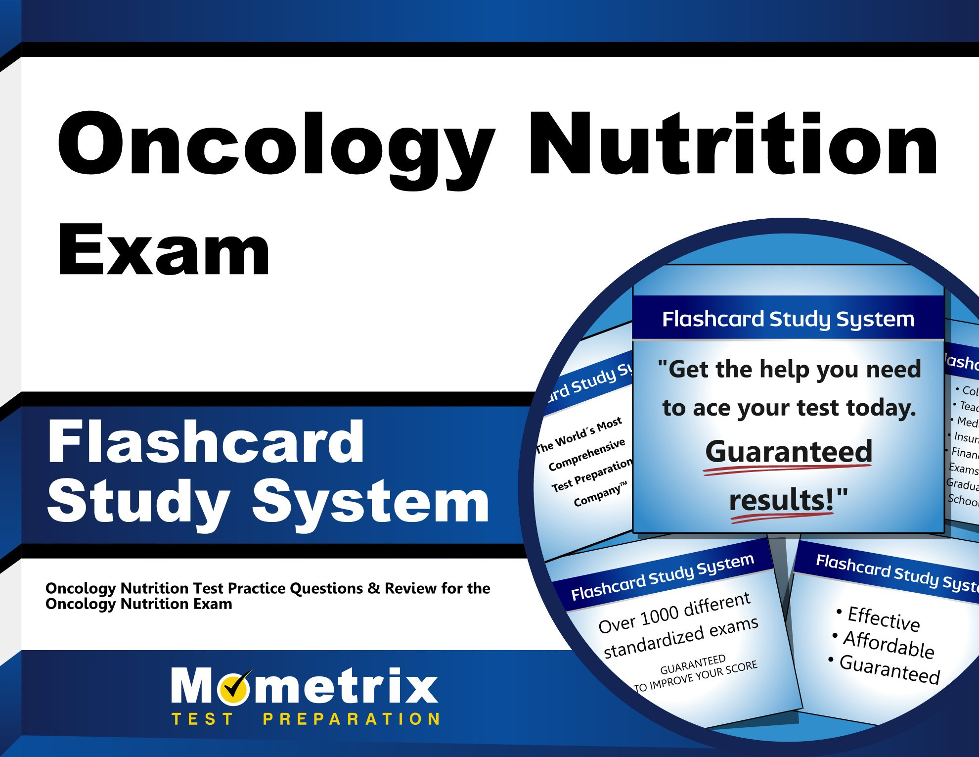 Oncology Nutrition Exam Flashcard Study System Oncology Nutrition