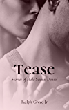 Tease: Stories of Male Sexual Denial