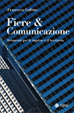 Fiere & comunicazione: Strumenti per le imprese e il territorio (I saggi)