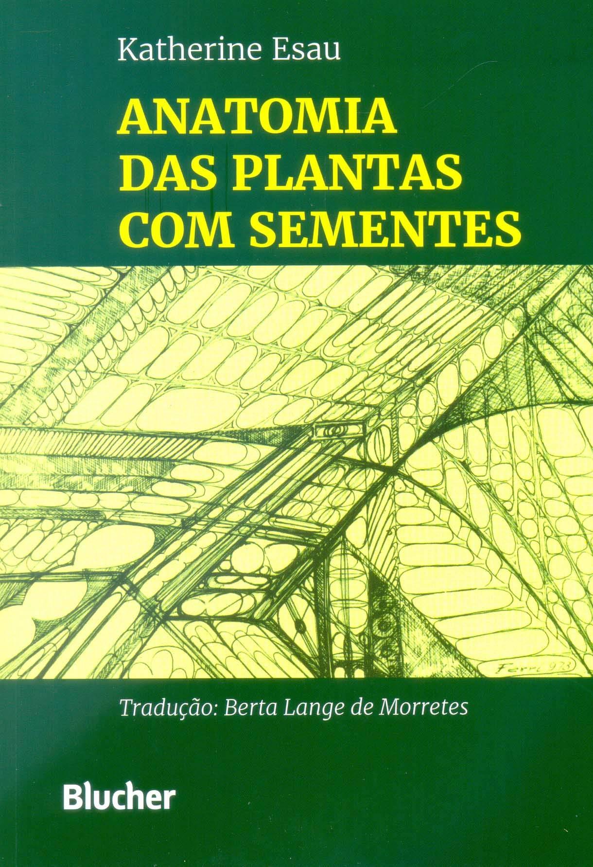 Anatomia das Plantas Com Sementes: Esau: 9788521201021: Amazon.com ...