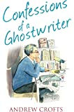 Confessions of a Ghostwriter (The Confessions Series)