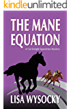 The Mane Equation: A Cat Enright Equestrian Mystery