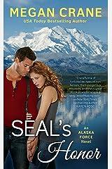 SEAL'S Honor (An Alaska Force Novel Book 1) Kindle Edition