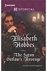 The Saxon Outlaw's Revenge (Harlequin Historical) Kindle Edition