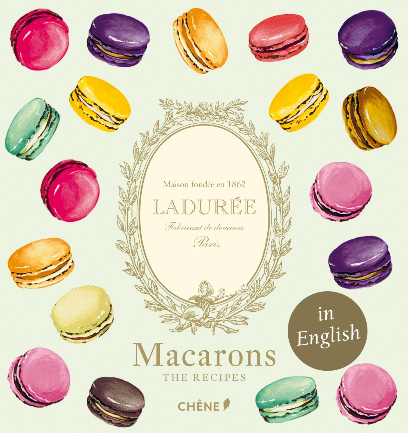 Ladurée Macarons (Laduree): Vincent Lemains, Antonin Bonnet
