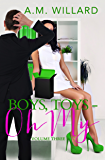 Boys, Toys - Oh My! Volume 3 (Business of Sex)
