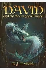 David and the Scavenger Prince (World of Esmorde Book 2) Kindle Edition