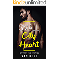 Small City Heart: Gay First Time Romance book cover