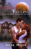Crimson Moon Hideaway: Dragon Falling (Dragon Intelligence Agency Book 1)