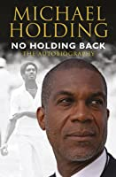 No Holding Back: The Autobiography (English