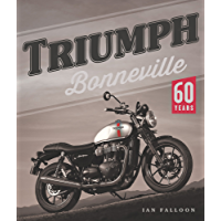 Triumph Bonneville: 60 Years (English Edition)