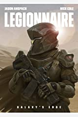 Legionnaire (Galaxy's Edge Book 1) Kindle Edition