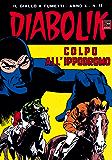 DIABOLIK (191): Colpo all'ippodromo (Italian Edition)