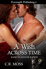 A Wish Across Time (Raritan Manor Ranch Book 3) Kindle Edition