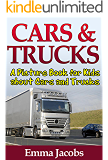 childrens book about cars and trucks a kids picture book about cars and trucks with