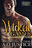 Wicked Games - The Extended Edition (Steele Security Book 1)