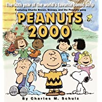 Peanuts 2000: The 50th Year of the World's Most Favorite Comic Strip Featuring Charlie Brown, Snoopy, and the Peanuts…