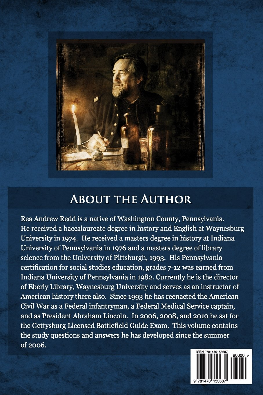 Gettysburg Campaign Study Guide, Volume One: 700+ Questions and Answers For  Students of Battle: Rea Andrew Redd: 9781470153687: Amazon.com: Books