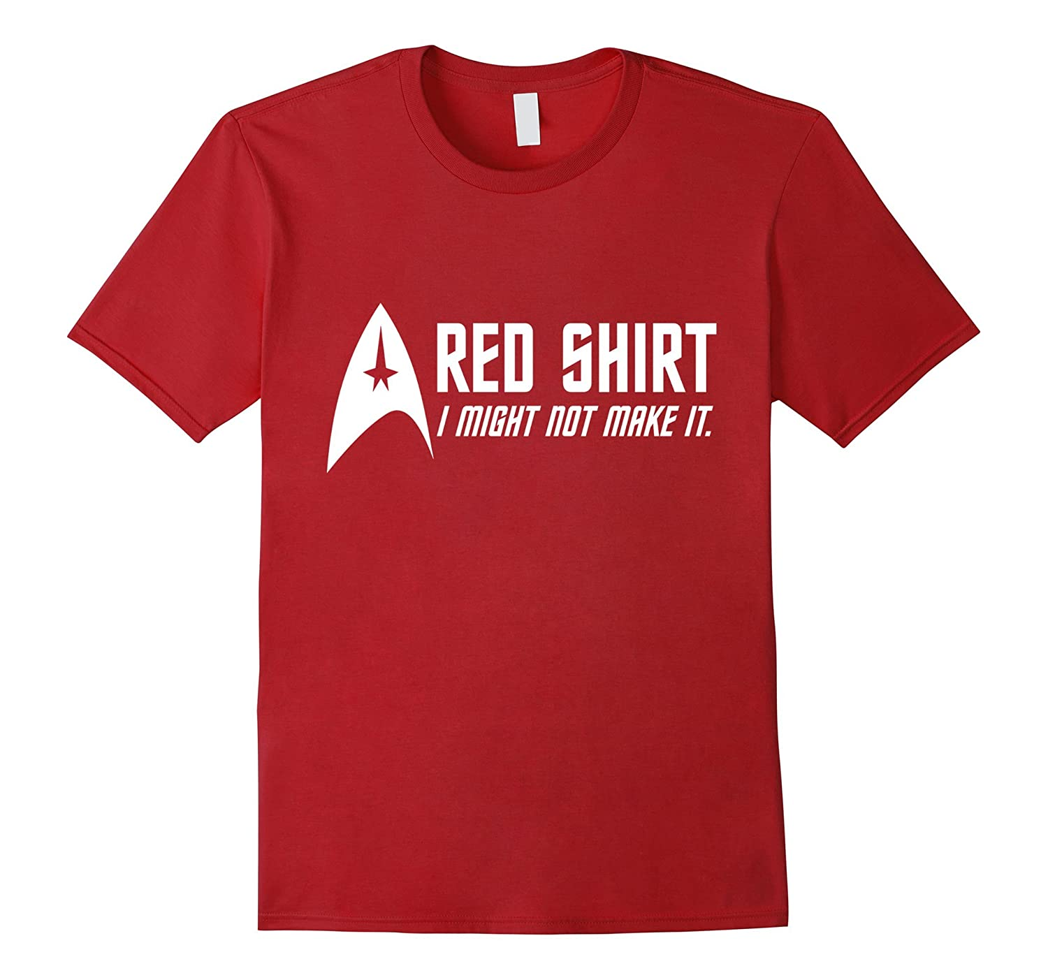 Red Shirt - I Might Not Make It-BN