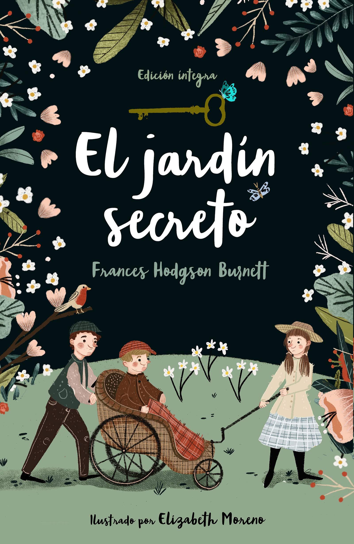 El jardín secreto (Alfaguara Clásicos): Amazon.es: Hodgson Burnett, Frances: Libros