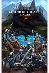 Legend of the Arch Magus: Curse of Agares Kindle Edition