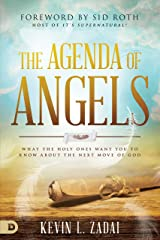 The Agenda of Angels: What the Holy Ones Want You to Know About the Next Move Kindle Edition