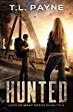 Hunted: A Post Apocalyptic EMP Survival Thriller (Days of Want Series Book Two)