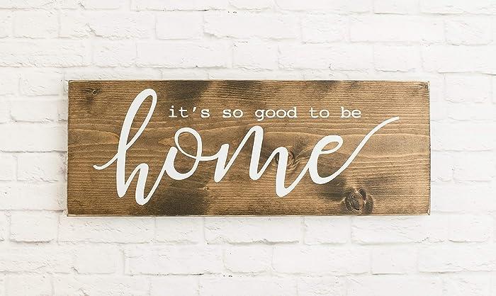 Amazon Dark Walnut Its So Good To Be Home Wood Sign Modern