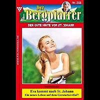 Der Bergpfarrer 208 - Heimatroman: Eva kommt nach St. Johann (German Edition)