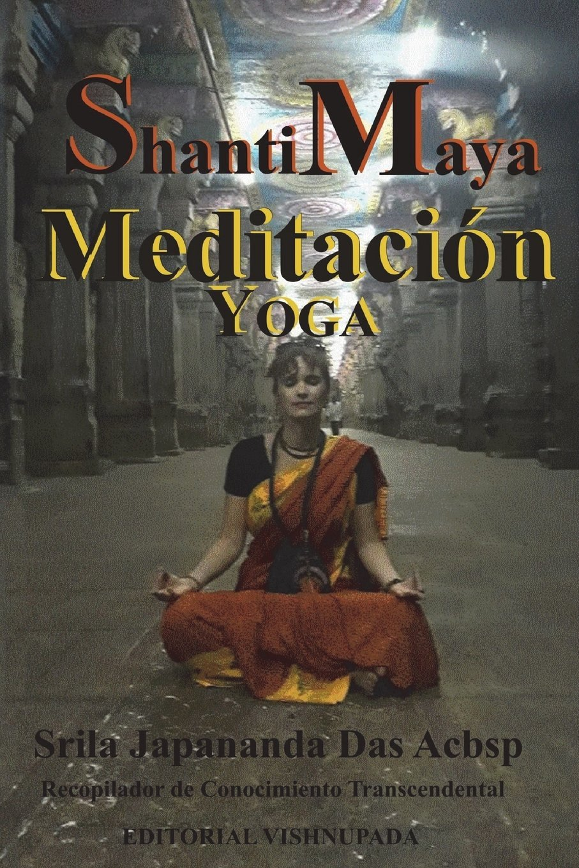 Amazon.com: Shanti Maya: Yoga y Meditacion (Spanish Edition ...