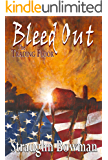 Bleed Out: The Trading Floor, Book 2