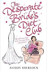 Desperate Bride's Diet Club