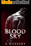 Blood Sky (Broken Mercenaries Book 1)