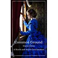 Common Ground: A North and South Continuation (English Edition)