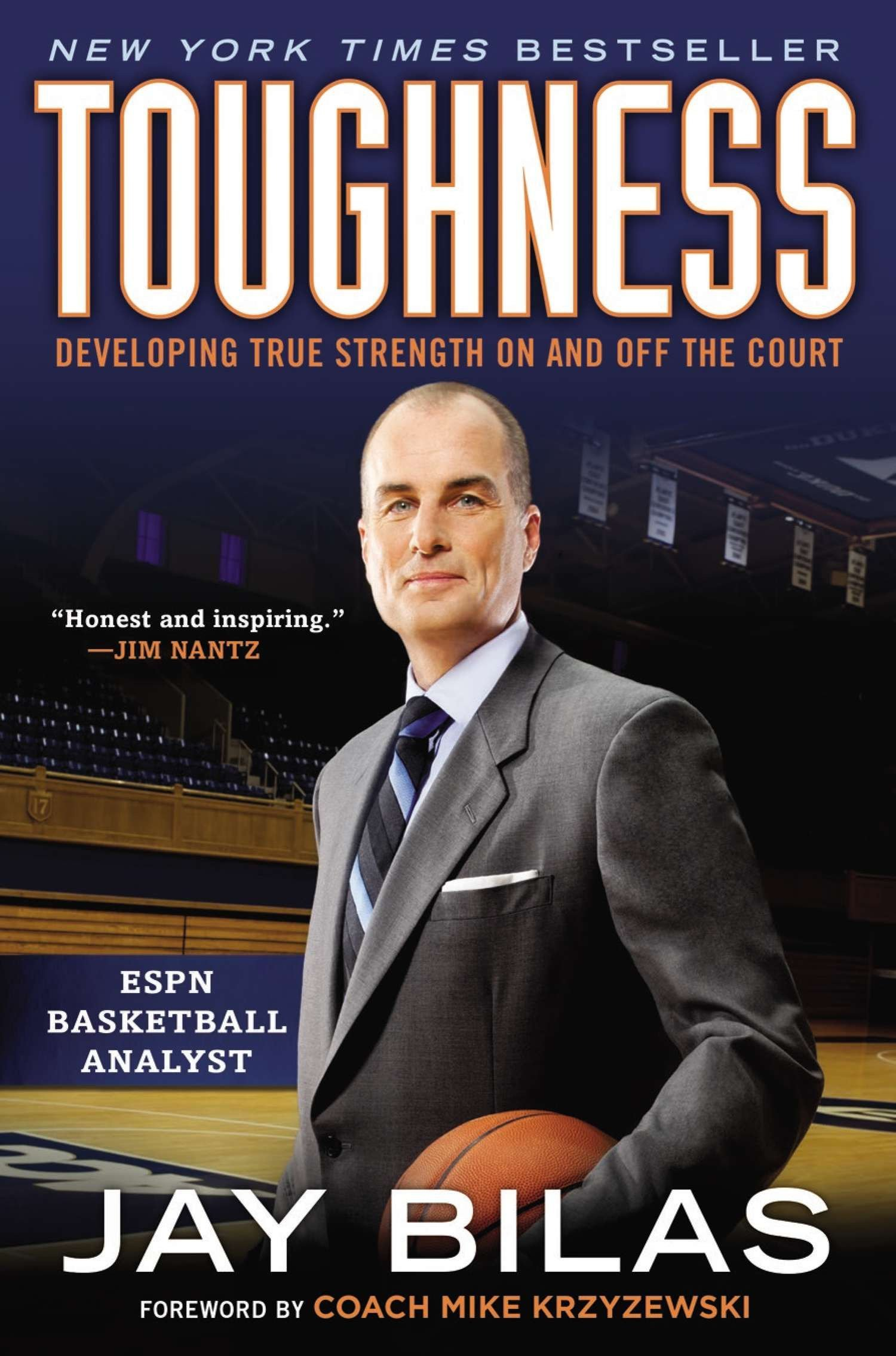 Toughness: Developing True Strength On and Off the Court: Jay Bilas, Coach  K: 9780451414687: Amazon.com: Books